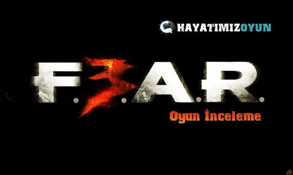 fear-3_hayatimiz_oyun_inceleme