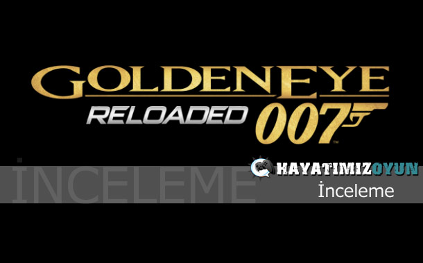 goldeneye-007-reloaded-inceleme