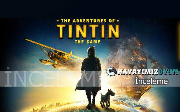 The-Adventures-Of-Tintin-The-Game-inceleme