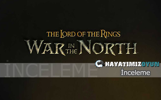 lord_of_the_rings_war_in_the_north_inceleme