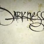 darknessII-video