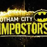 Gotham City Impostors'un Eğlenceli Çıkış Videosu