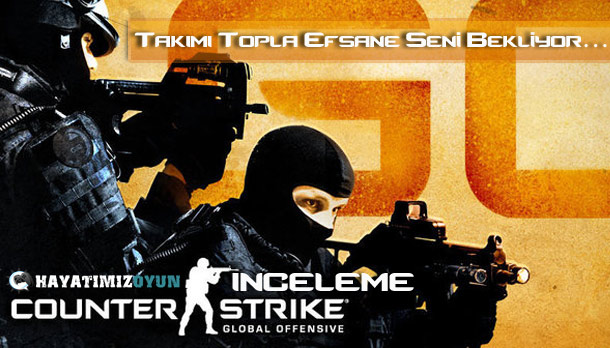 Counter-Strike-Global-Offensive-inceleme