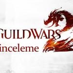 Guild-wars2-inceleme