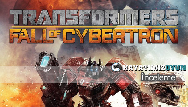 Transformers-Fall-of-Cybertron-inceleme