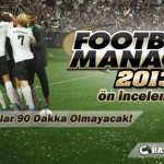 Football-Manager-2013-Ön-İnceleme