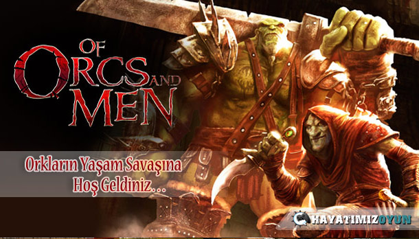 Of-Orcs-And-Men-inceleme