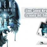 Aliens-Colonial-Marines-Kazanlar