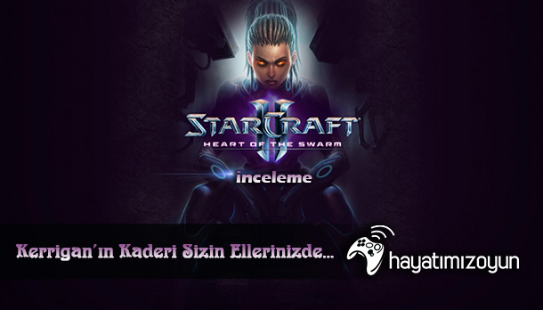 Starcraft-2-Heart-of-the-Swarm-inceleme