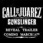 Call of Juarez: Gunslinger'dan Teaser Video