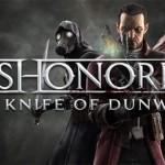 Dishonored'ın The Knife of Dunwall DLC'sinden Oynanış Videosu