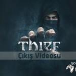 Thief'in-Çıkış-Videosu
