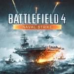 Battlefield 4′ün Naval Strike DLC'si PC İçin Çıktı