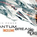 Quantum-Break-inceleme