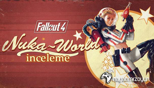 fallout-4-nuka-world-inceleme