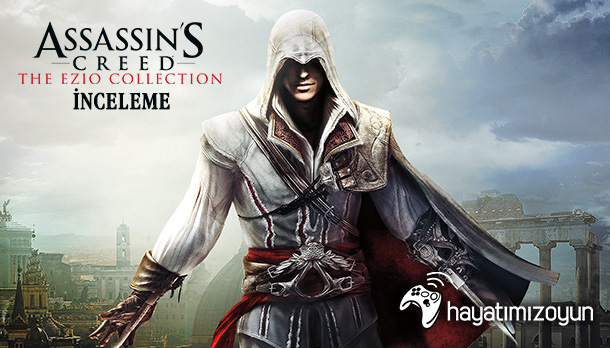 assassins-creed-ezio-collection-inceleme